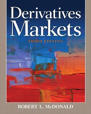 Derivatives Markets By McDonald, Robert L.